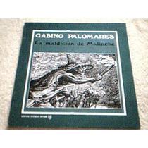 Disco Lp Gabino Palomares - La Maldicion De La Malinche -