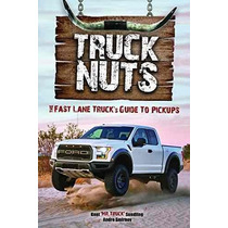 Libro Truck Nuts: The Fast Lane Truck