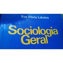 Eva Maria Lakatos - Sociologia Geral 6 Ed