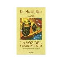 Libro La Voz Del Conocimiento Una Guia Practica Para La Paz