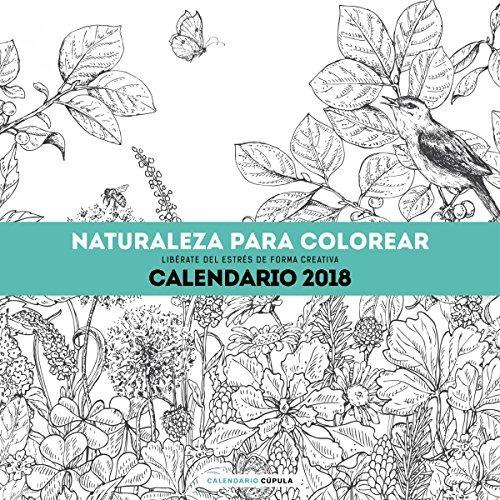 Calendario Naturaleza Para Colorear 2018 (calendarios Y Age ...