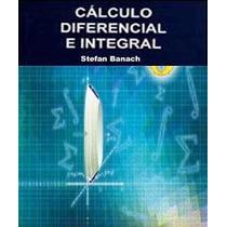 Libro: Cálculo Diferencial E Integral - S. Banach - Pdf