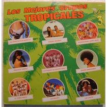 Los Mejores Grupos Musicales Vol. 3 1 Disco Lp Vinilo