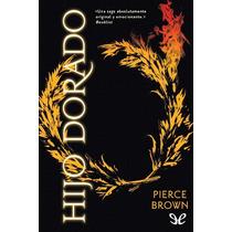 Hijo Dorado Pierce Brown Libro Digital
