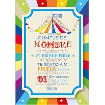 Tarjeta Invitación Cumpleaños Infantil Circo Original!