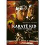 Dvd Karatê Kid - A Hora Da Verdade