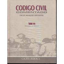 Codigo Civil Comentado - Tomo Vii - Peruano -contratos