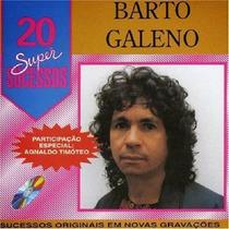 Cd Bartô Galeno* Super Sucessos