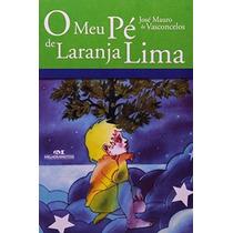Livro O Meu Pé De Laranja Lima - Novo