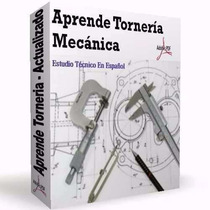 Aprende Torneria Mecanica - Manejo Del Torno - Envio Gratis