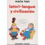 Latin 1- Lengua Y Civilizacion- Marta Royo