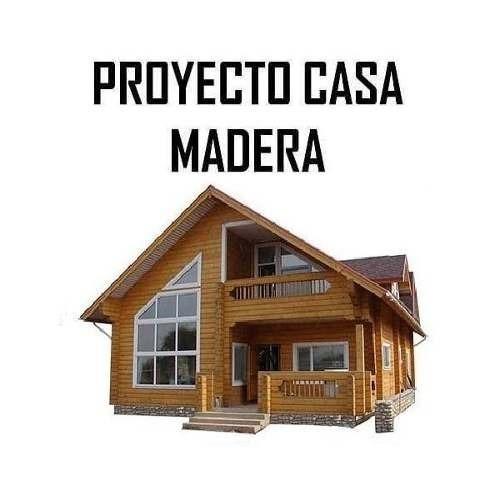 Kit proyecto construye casas caba as madera planos ideas - Casas de madera pintadas ...