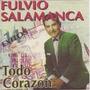 Fulvio Salamanca Cd Todo Corazon Grandes Exitos 1994