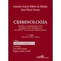 Criminologia - Introdução A Seus Fundamentos Teóricos 7a Ed.