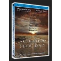 Miguel Ruiz, Eckhart Tolle Los Acuerdos De La Felicidad Dvd