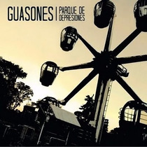 Guasones - Parque De Depresiones S