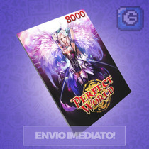 Perfect World - Cartão De 8.000 Cash - Level Up - Imediato!