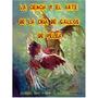 La Ciencia Y El Arte De La Cria De Gallos De Pelea Libro-pdf