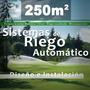 Instalación Sistema De Riego Automático + Kit Hunter 250m2!
