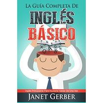 La Guía Completa De Inglés Básico-ebook-libro-digital