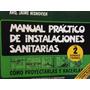 Manual Practico De Instalaciones Sanitarias - Tomo 2 - Nuevo