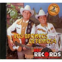 2cd Los Broncos De Reynosa, Los Corridos Pegan.. Fonovisa 97