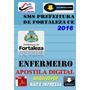 Concurso Sms Prefeitura Fotaleza Ce Enfermeiro 2016