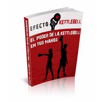 Programa Ejercicios Con Kettlebell Pesa Rusa 2x1