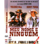 Dvd Meu Nome É Ninguém, Terrence Hill, Western, Original