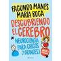 Descubriendo El Cerebro De Facundo Manes | Maria Roca<br><strong class='ch-price reputation-tooltip-price'>$ 950<sup>00</sup></strong>