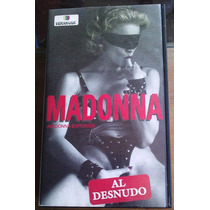 Madonna Exposed Al Desnudo Vhs Mexicano Unica Ed 1993 Fn4
