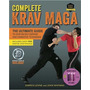 Complete Krav Maga - The Ultimate Guide To Over 250 Self-def