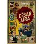 El Marmol Cesar Aira La Bestia Equilatera