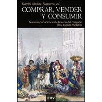 Comprar, Vender Y Consumir: Nuevas Aportaciones Envío Gratis