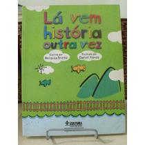 * Livro - Lá Vem História Outra Vez - Heloisa Prieto
