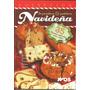 Panadería Pastelería Navidad Fiestas 35 Recetas Paso A Paso