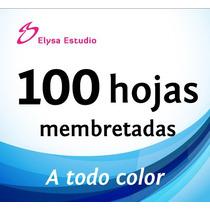 100 Hojas Membretadas A Todo Color