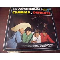 Lp Los Xochimilcas Cumbias Y Dengues, Envio Gratis