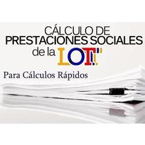 Sistema Para Cálculos Rápidos De Prestaciones Sociales Lottt