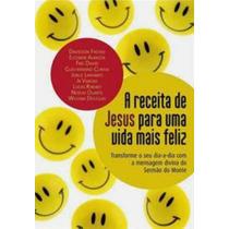Livro A Receita Jesus Para Uma Vida Mais Feliz