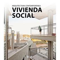 Vivienda Social Arquitectura Contemporanea - Links - Oceano