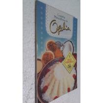 Livro Cozinha Maravilhosa Da Ofélia - Doces Sobremesas