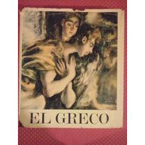 El Greco 1541- 1614 Jose Gudiol Edición Poligrafa S.a.