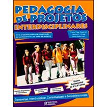 Pedagogia De Projetos Interdisciplinares - 5ª A 8ª Serie 1 V