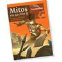 1. Mitos En Accion La Guerra Troya - Cacharro La Estacion