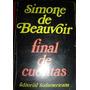 Final De Cuentas - Simone De Beauvoir - Imperdible