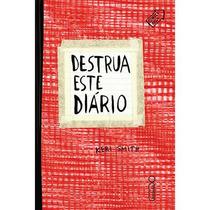Livro - Destrua Este Diário (capa Vermelha) Novo - Lacrado