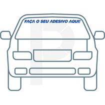 Adesivo De Frases - Personalização Do Parabrisa