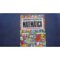 Contando A História Da Matemática -potências E Raizes-ática
