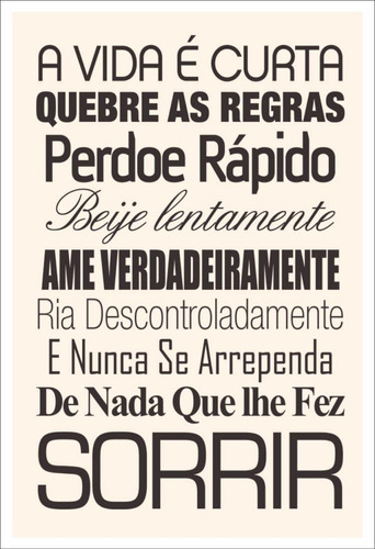 Placa Poster Decorativo Frases Vida Casa Quarto A4a3pl219 R 1760